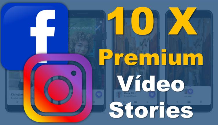 10_x_premium_Facebook_and_Instagram_Stories