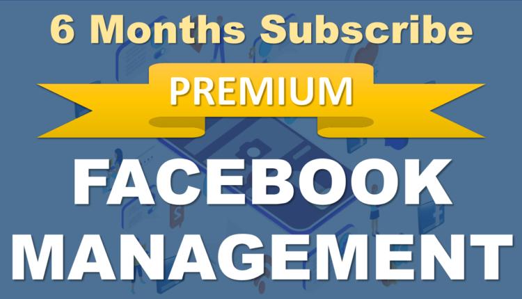 6_Months_Premium_Facebook_Management