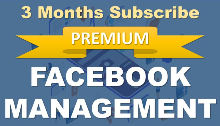 Facebook_Managemente_Subscribe_3_Months