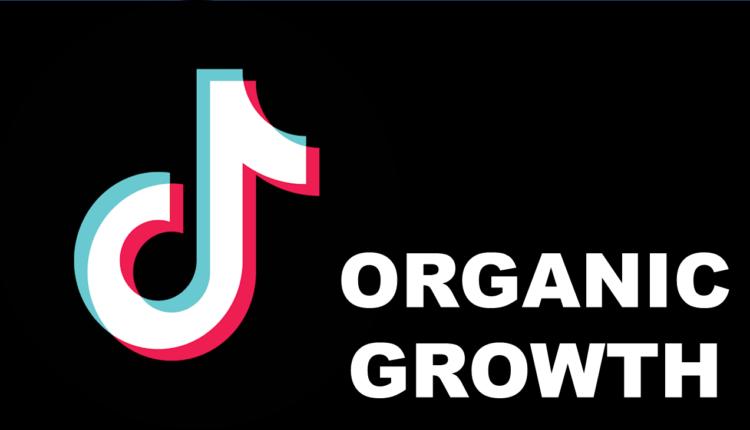 TIKTOK_ORGANIC_GROWTH